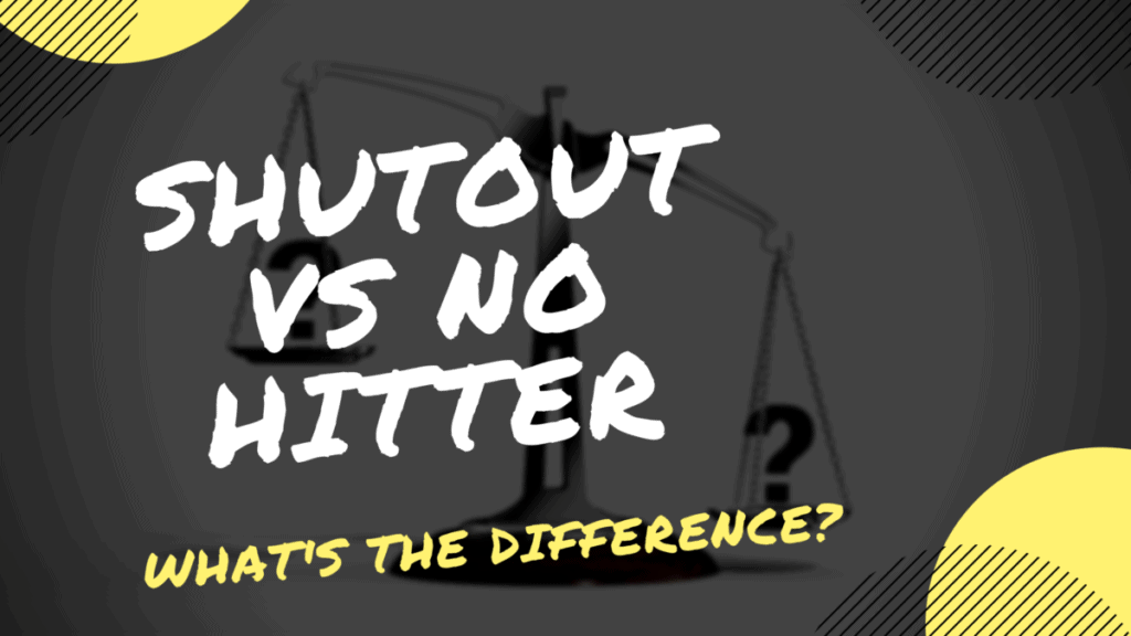 Shutout vs No Hitter
