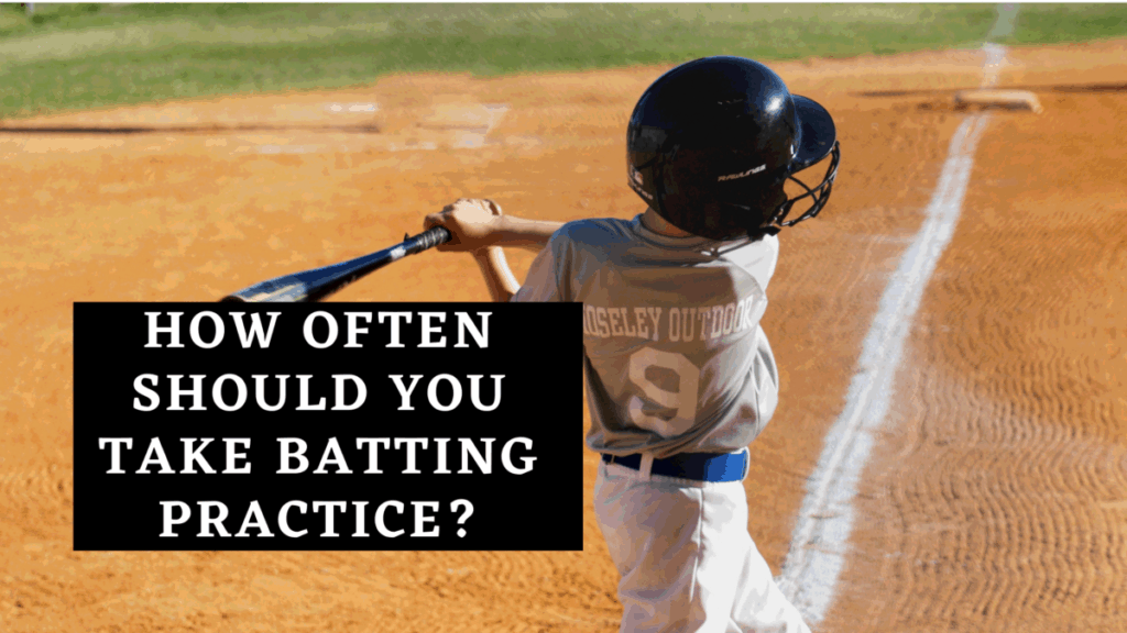 How Often Should You Take Batting Practice?