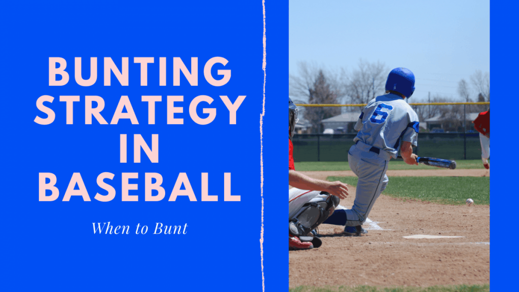 When to Bunt in Baseball