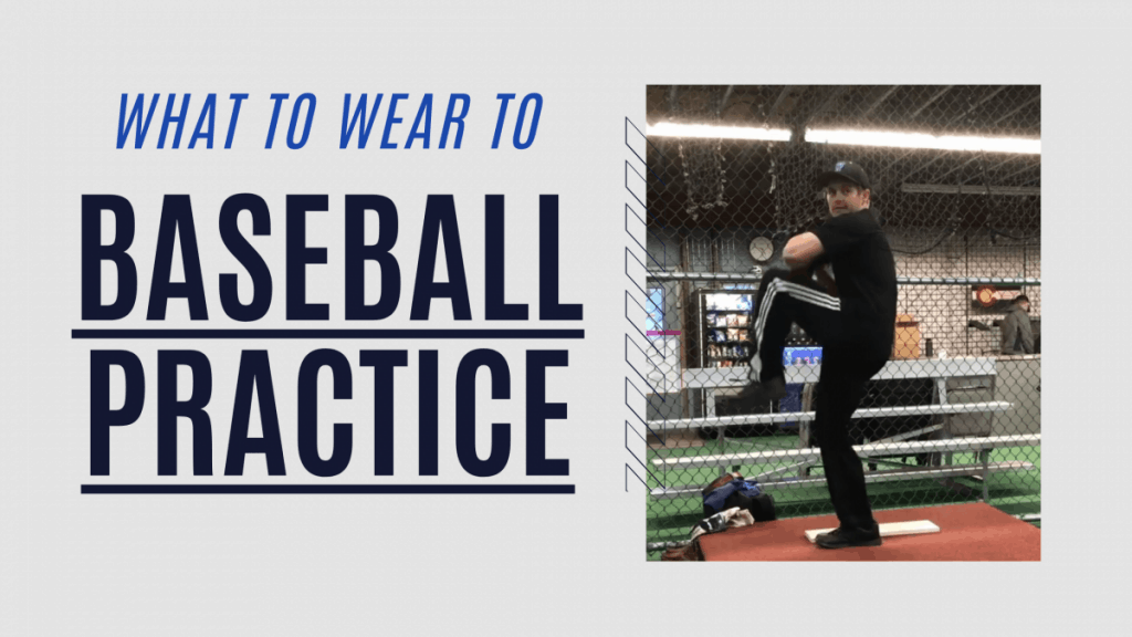 What to Wear to Baseball Practice