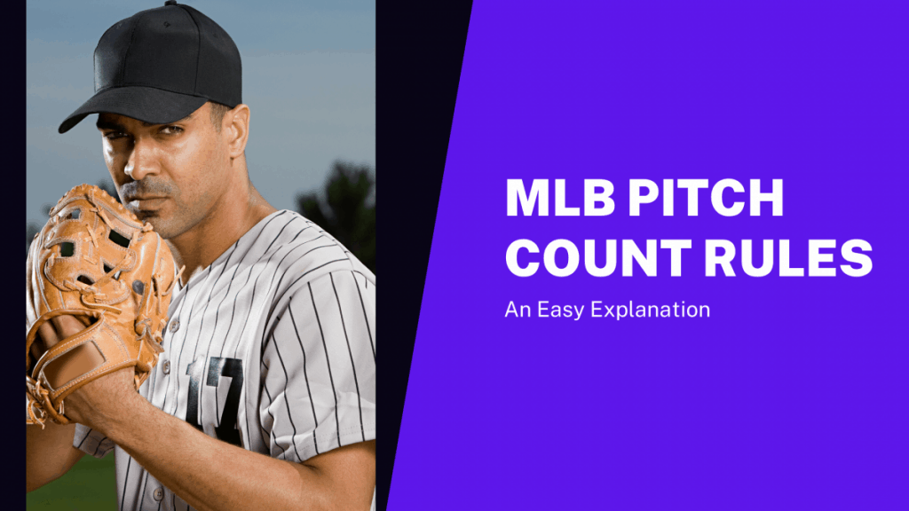 MLB Pitch Count Rules